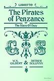 The Pirates of Penzance, William S. Gilbert, Arthur S. Sullivan, 1843284936