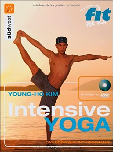 Intensive Yoga + DVD: Das Body-Shaping-Programm ...