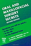 By A. Omar Abubaker - Oral and Maxillofacial Surgery Secrets: 2nd (second) Edition