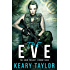 The Eve (The Eden Trilogy Book 3)