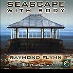 Seascape with Body | Raymond Flynn