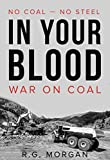In Your Blood: War on Coal