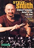 Steve Smith-Drumset Technique/History of the U.S. Beat 2 DVD Set