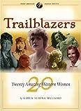 Trailblazers, Karen Mulford, 0873587839