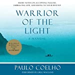 Warrior of the Light: A Manual | Paulo Coelho