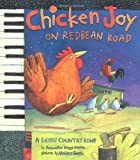 Chicken Joy on Redbean Road, Jacqueline Briggs Martin, 0618507590