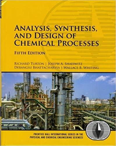 Analysis Synthesis And Design Of Chemical Processes 5th