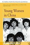 Young Women in China, Margaret Rau, 0595160336