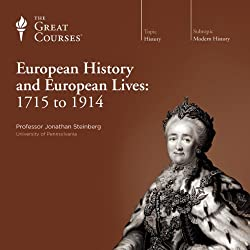 European History and European Lives: 1715 to 1914