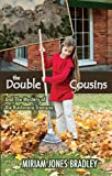 The Double Cousins and the Mystery of the Rushmore Treasure, Miriam Bradley, 1620202093