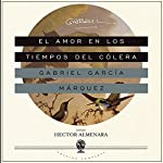 El Amor en los Tiempos del Cólera [Love in the Time of Cholera] | Gabriel García Márquez