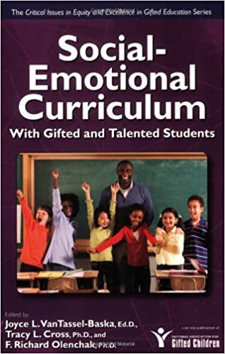 Social-Emotional Curriculum with Gifted and Talented Students (Critical Issues in Gifted Education) Paperback – October 1, 2008