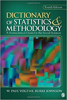 Book Dictionary of Statistics & Methodology: A Nontechnical Guide for the Social Sciences by W. Paul Vogt, R. Burke Johnson(March 8, 2011)