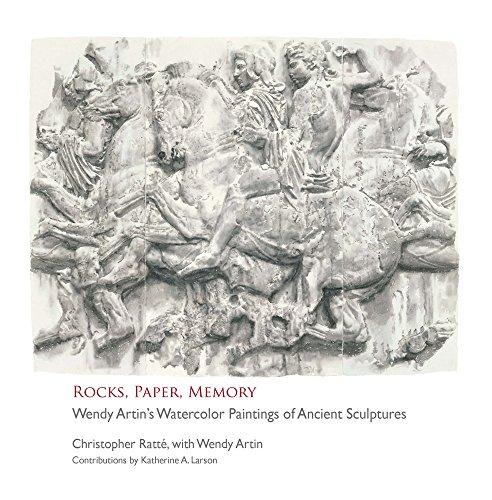Rocks, Paper, Memory: Wendy Artin's Watercolor Paintings of Ancient Sculptures (Kelsey Museum Publication) (Ancient Rock Paintings)