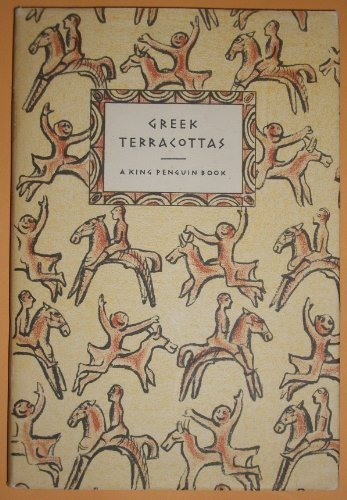 Greek terracottas (The King penguin books ; 54)