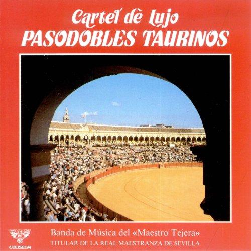 Cartel de Lujo Pasodobles Taurinos by Banda de Musica del ...