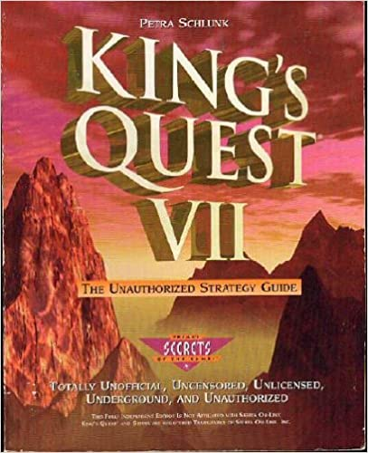 King's Quest VII: The Unauthorized Strategy Guide (Secrets of the Games)