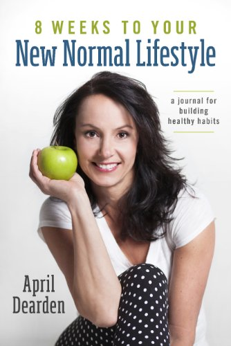 8 Weeks To Your New Normal Lifestyle A Journal For Building