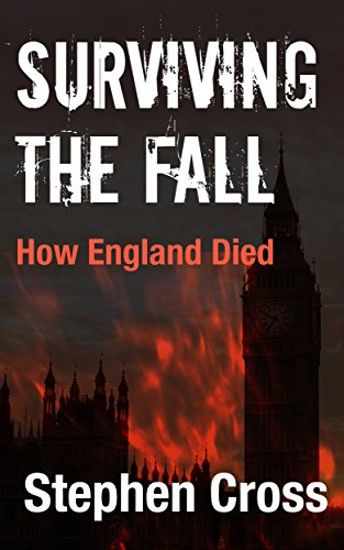 Surviving the Fall: How England Died by [Cross, Stephen]