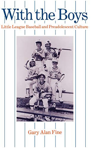 Download With the Boys: Little League Baseball and Preadolescent Culture (Chicago Original Paperback) Pdf