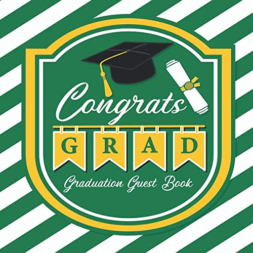 - Graduation Guest Book Congrats Grad: Guestbook with Advice and Wishes for Graduate + Bonus Keepsake Scrapbook Pages | Card Style Hand Drawn Frames | Green White Gold School Colors