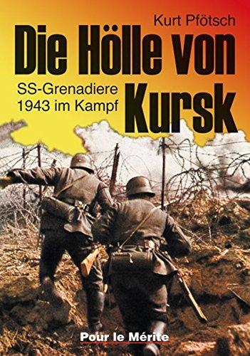 die-hlle-von-kursk-ss-grenadiere-1943-im-kampf