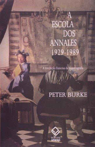 A Escola dos Annales. 1929-1989