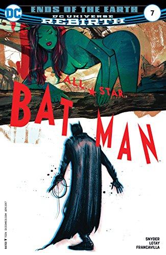 All-Star Batman (2016-2017) #7 (All-Star Batman (2016-)) ()