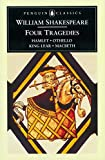 img - for William Shakespeare: Four Tragedies: Hamlet, Othello, King Lear, and Macbeth (Penguin Classics) book / textbook / text book