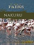Nature Parks - Nakuru, Kenya