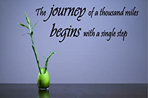 The Journey of a Thousand Miles Begins with a Single Step Vinyl Wall Decals Quotes Sayings Words Art Decor Lettering Vinyl Wall Art Inspirational Uplifting