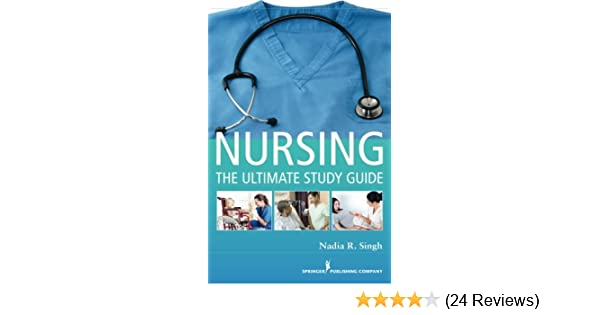 nursing the ultimate study guide 9780826193360 medicine health rh amazon com nursing the ultimate study guide by nadia r. singh nursing the ultimate study guide by nadia r. singh