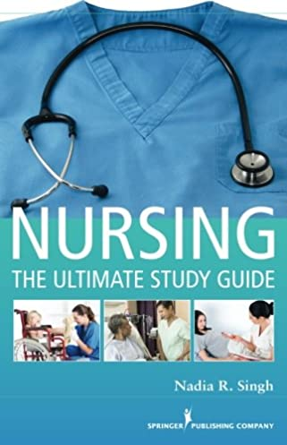 nursing the ultimate study guide 9780826193360 medicine health rh amazon com nursing the ultimate study guide by nadia r. singh Books Study Guide Nursing