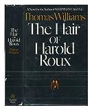 The Hair of Harold Roux, Thomas Williams, 0394489888