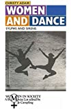 Women and Dance: Sylphs and Sirens (Women in Society: A Feminist List)