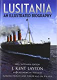 img - for Lusitania: An Illustrated Biography book / textbook / text book