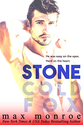 Stone (Stone Cold Fox Trilogy Book -