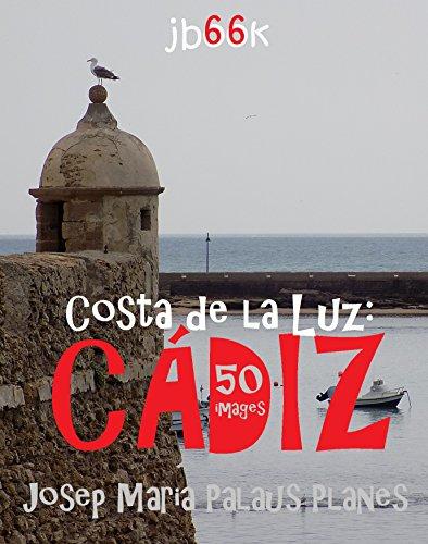 Costa de la Luz: Cádiz (50 images)