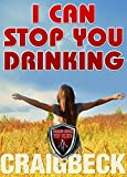 """""""I Can Stop You Drinking - The Happy Sober Solution"""" av Craig Beck"""