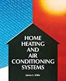 img - for Home Heating & Air Conditioning Systems by James Kittle (1990-04-22) book / textbook / text book