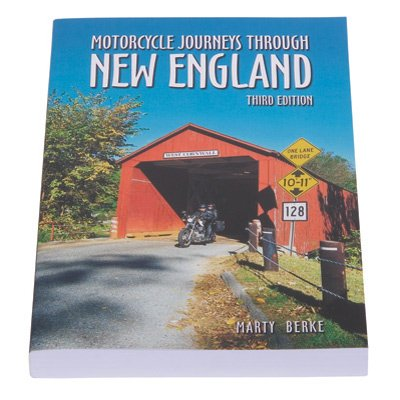 Motorcycle Journeys Through New England, 4th Edition (One Direction On The Road)