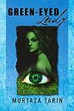 Green-Eyed Lady, Murtaza Tarin, 1477117431