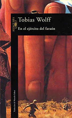 Descargar Libro En El Ejército Del Faraón Tobias Wolff