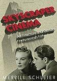 Skyscraper Cinema, Merrill Schleier, 0816642818