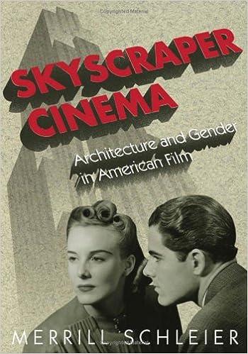Skyscraper cinema : architecture and gender in American film