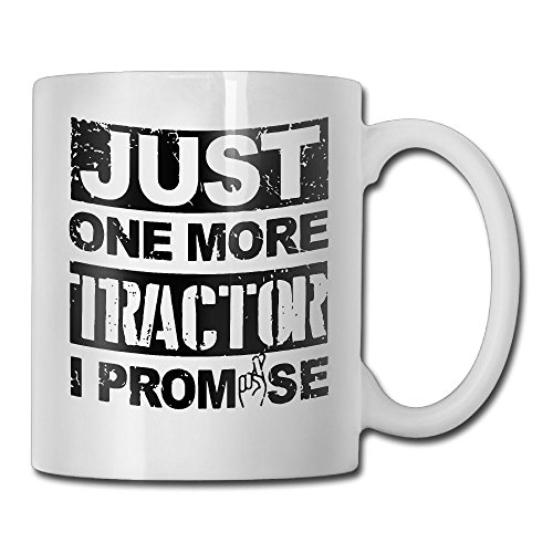 Hauler Tractor (Funny Quotes Mug With Sayings - Just One More Tractor Semi Hauler Trucker Farmer Perfect Birthday Or Father's Day Gift - Gift Idea Coff Mug Ceramic White 11 OZ)