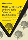 buy book  MCQs for FRCOphth and ICO Basic Sciences Examinations