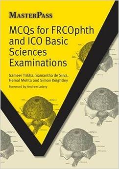 Mcqs For Frcophth And Ico Basic Sciences Examinations por Sameer Trikha epub