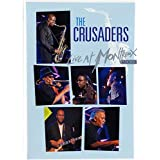 The Crusaders & Randy Crawford : Live at Montreux