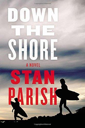 Down the Shore: A Novel